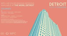 MPC live color grading sessions now available at The Work, Detroit