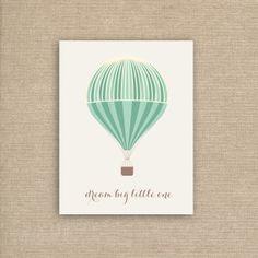 Dream Big Little One  - Printable File Nursery Wall Art - Instant Download Nursery Art Print - Hot Air Balloon Print
