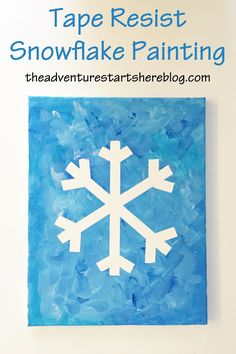 The Adventure Starts Here: Toddler Crafts Snowflakes For Kids, Snowflakes Art, Snowflake Craft, Christmas Paintings On Canvas, Christmas Canvas, Canvas Paintings, Toddler Christmas, Christmas Crafts For Kids, Christmas Time
