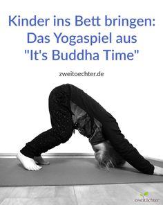 """Die Kinder ins Bett bringen mit dem Yoga-Spiel aus """"It's Buddha Time"""" - Rezension"""