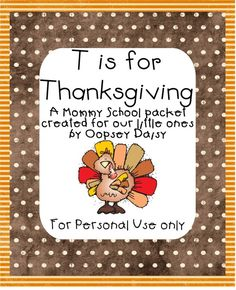 T is for Thanksgiving | Mommy School Packet by Oopsey Daisy