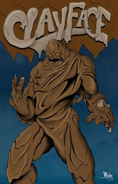 Clayface by *MikeMahle