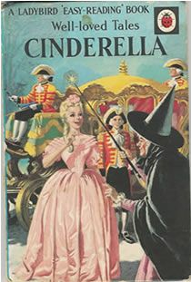Ladybird Cinderella. I loved that she wore three frocks and went to three balls in this version.