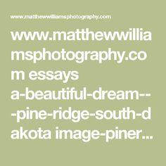 www.matthewwilliamsphotography.com essays a-beautiful-dream---pine-ridge-south-dakota image-pineridge15