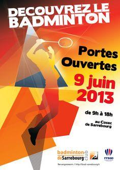 Affiche Portes ouvertes du Badminton Club de Sarrebourg by Fabrice Gury, via Behance