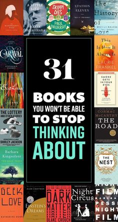 31 Books You Won't Be Able to Stop Thinking About