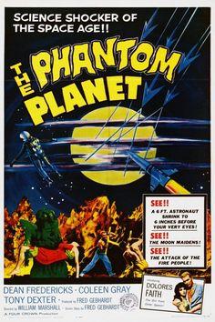 "The Phantom Planet ""O Planeta Fantasma"" Classic Movie Posters, Horror Movie Posters, Film Posters, Horror Movies, Horror Books, Cinema Posters, Classic Movies, Science Fiction, Fiction Movies"