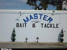 master bait and tackle   hahaha really?
