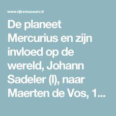 De planeet Mercurius en zijn invloed op de wereld, Johann Sadeler (I), naar Maerten de Vos, 1585 - Rijksmuseum