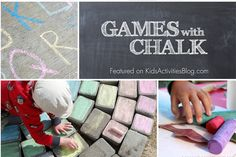 8 Unique Games With Chalk - So much fun with cheap sidewalk chalk!