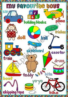 My favourite toys - poster - ESL worksheet by mada_1 Vocabulary Worksheets, Worksheets For Kids, English Vocabulary, Dictionary Words, Picture Dictionary, Thanks A Bunch, Big Hugs, Weekend Fun, School Projects