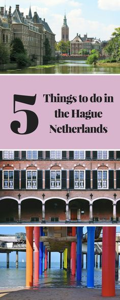 5 things to do in the Hague, Netherlands, the perfect day trip from Amsterdam