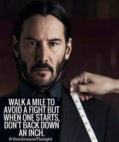 WALK A MILE TO AVOID A FIGHT BUT WHEN ONE STARTS, DON'T BACK DOWN AN INCH. #Gentleman #gentlemansthought #quote #thought #men #lifequote #Inspirational #inspiredaily #inspired #hardworkpaysoff #hardwork #motivation #determination #businessman #businesswoman #business #entrepreneur #entrepreneurlife #entrepreneurlifestyle #businessquotes #success #successquotes #quoteoftheday #quotes #Startuplife