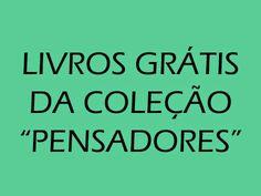 Pedagogia Brasil: PENSADORES