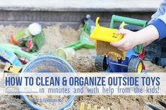 "Have some outside toys to organize?  Not sure how to clean them?  This week""s organizing task is to clean and organize outside toys.  No outside toys to clean?  Clean or organize an outside area or another trouble spot. Depending on how many outside toys you have and how dirty and/or disorganized they are will determine... (read more...)"
