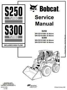 bobcat skid steer loader service manual pdf bobcat manuals bobcat skid steer loader type s250 s300 s n 521311001 and above workshop service manual circuit diagramhigh