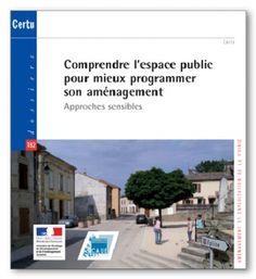Comprendre l'espace public pour mieux programmer son aménagement : approches sensibles. + info: http://www.voiriepourtous.developpement-durable.gouv.fr/IMG/pdf/comprendre_espaces_publics_extraits_cle2e9a3a.pdf