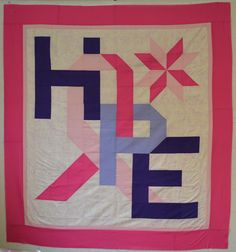 Hope Breast Cancer Quilt