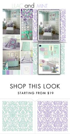 """""""Lilac and mint Nursery"""" by medgurl ❤ liked on Polyvore featuring interior, interiors, interior design, home, home decor, interior decorating, colorchallenge and lilacandmint"""