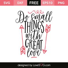 Free SVG cut file - Do small things with great love Circuit Projects, Vinyl Projects, Vinyl Crafts, Wood Crafts, Cricut Vinyl, Svg Files For Cricut, Cricut Fonts, Cricut Air, Cricut Craft