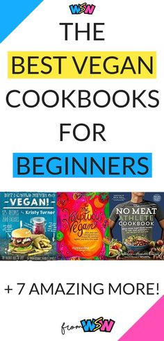 Are you new to veganism and need some recipe inspiration? Check out the 10 best vegan cookbooks for beginners that will make your transition a breeze! Vegetarian Recipes For One, Vegan Recipes Beginner, Delicious Vegan Recipes, Delicious Appetizers, Vegan Vegetarian, Healthy Recipes, Meal Prep Cookbook, Kids Cookbook, No Meat Athlete Cookbook