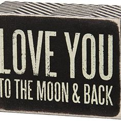 Love You To The Moon And Back - Mini Wood Box Sign with Chevron Black & White Sides for wall hanging, table or desk 4-in