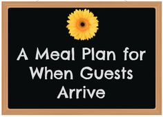 A Meal Plan for When Guests Arrive - Ideas for meals that will feed the masses easily! | The Vintage Mom