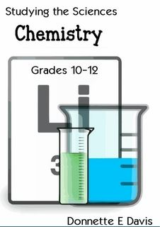 Studying the Sciences; Chemistry - Grades by Donnette E Davis (eBook) — Lulu GB Science Chemistry, Science Books, Curriculum, Homeschool, Third Grade, Textbook, Education, Studying, South Africa