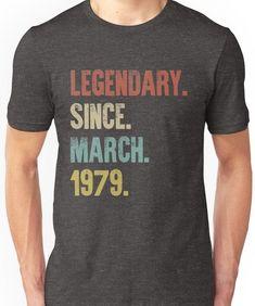 Retro Vintage Birthday Legendary Since March 1979 T-Shirt by DutchTees - Birthday Shirts - Ideas of Birthday Shirts - Birthday Gag Gifts, 30th Birthday Shirts, 30th Birthday Parties, Man Birthday, Birthday Greetings, Birthday Wishes, 40th Birthday Cakes For Men, 40th Birthday Themes, Thirty Birthday