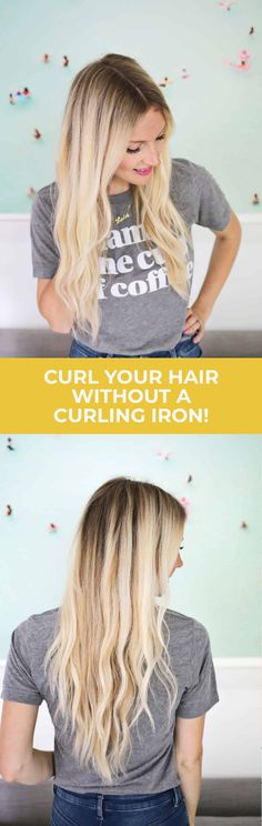 Learn how to curl your hair without using a curling iron