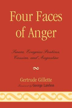 25 best books im reading images on pinterest reading reading four faces of anger seneca evagrius ponticus cassian and augustine fandeluxe Choice Image
