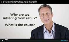 Read the 7 easiest steps to reversing acid reflux here.