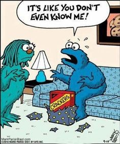 So funny. Just some random cookie monster humor. I feel the same when the Mr. gives me a gift. Haha Funny, Funny Cute, Hilarious, Funny Stuff, Funny Today, Funny Work, Memes Humor, Funny Memes, Comic Art