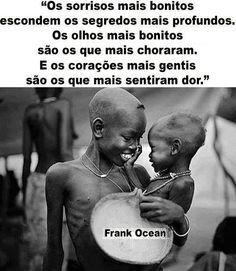 Os sorrisos, olhos e corações