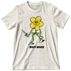 Not Nice Shirt