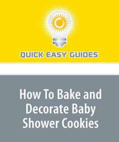 How To Bake and Decorate Baby Shower Cookies « LibraryUserGroup.com – The Library of Library User Group