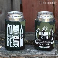 TumbleRoot I'd Rather Be Shotgunning A Beer Koozie
