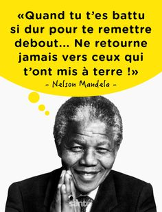 Famous Quotes, Best Quotes, Life Quotes, Nelson Mandela, Positive Attitude, Positive Quotes, Meaningful Quotes, Inspirational Quotes, Bad Mood