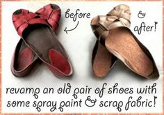 Upcycling shoes: http://www.squidoo.com/how-to-revamp-an-old-pair-of-shoes-with-spray-paint-and-fabric-scraps