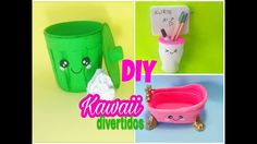 DIY Kawaii 6 ideias com material reciclado feat Isabelle Verona