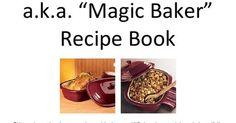 Deep Covered Baker - MAGIC POT - 59 Page Recipe Book.pdf Rock Crock Recipes, Slow Cooker Recipes, Sweet Recipes, Yummy Recipes, Dinner Recipes, Yummy Food, Pampered Chef Recipes, Baker Recipes, Cooking Recipes
