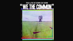 Thao & The Get Down Stay Down - We The Common [For Valerie Bolden] (Official Audio)