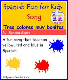 The Spanish song Tres colores muy bonitos is a fun and lively song that help teach and reinforce the colors yellow, red and blue in Spanish to young children.