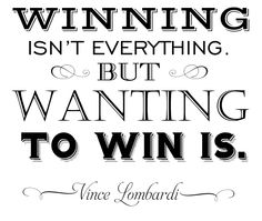 Winning isn't everything quote