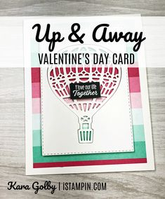 Up & Away Valentine's Day Card Stampin Up, Valentines Day, Paper Crafts, Traditional, Projects, Cards, Foil Stamping, Valentine's Day Diy, Velentine Day