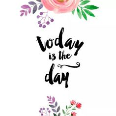 Yes it is, and tomorrow, and the next day!