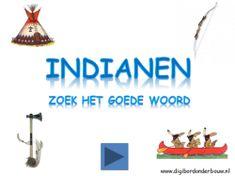 Digibordles Indianen zoek het goede woord http://digibordonderbouw.nl/index.php/themas/indianen/indianendigibordlessen