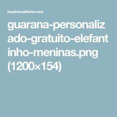 guarana-personalizado-gratuito-elefantinho-meninas.png (1200×154)