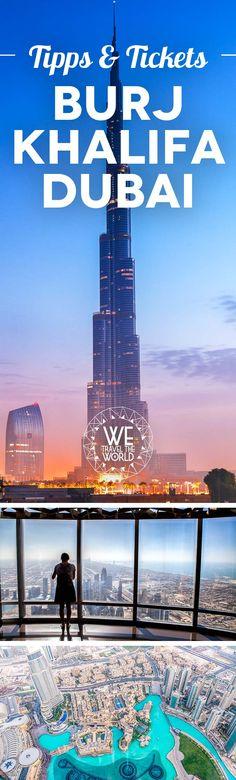 Dubai Burj Khalifa Tickets – Tipps & Tricks für deinen entspannten Burj Khalifa Besuch