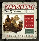 Reporting the Revolutionary War - The Barnes & Noble Review